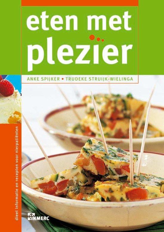 Boek cover Eten Met Plezier van Anke Spijker (Hardcover)