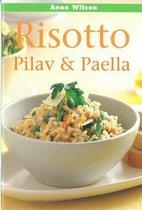 Risotto, Pilav en Paella