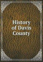 History of Davis County