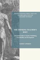 The Thinking Teacher's Body