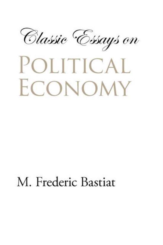 Classic Essays on Political Economy