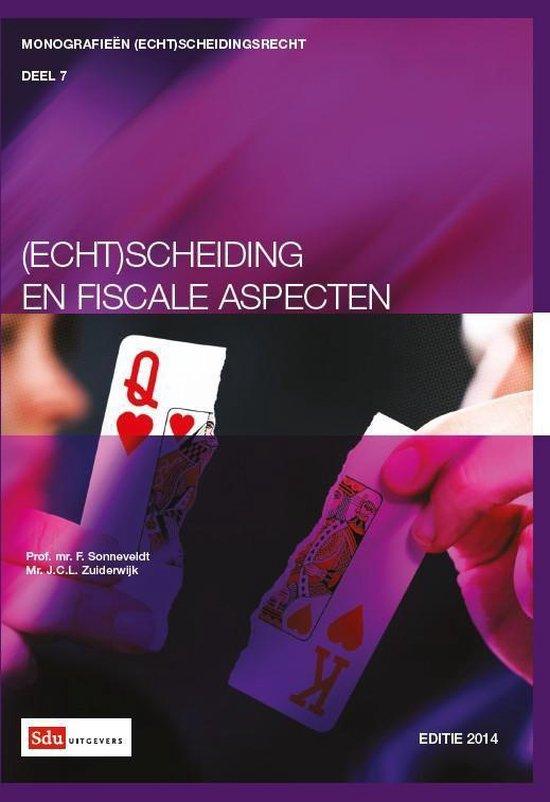 Cover van het boek '(Echt)scheiding en fiscale aspecten. / editie 2014' van F. Sonneveldt