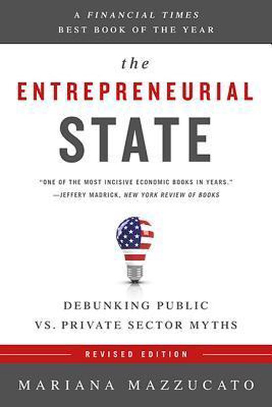 Bol Com The Entrepreneurial State Revised Edition 9781610396134 Mariana Mazzucato Boeken