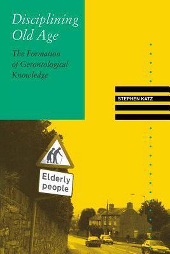 Boek cover Disciplining Old Age van Stephen Katz (Paperback)