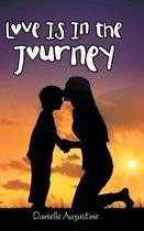 Love Is in the Journey