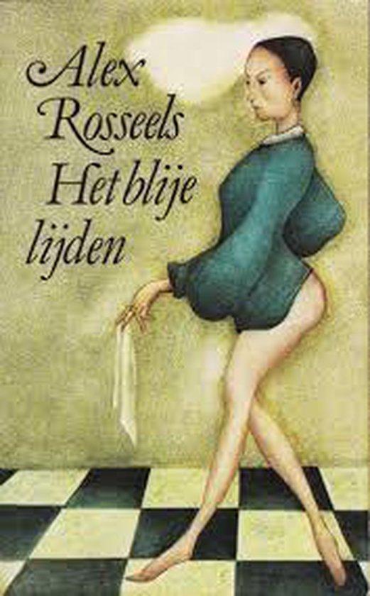 Blije lijden - Rosseels | Fthsonline.com