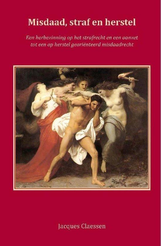 Misdaad, straf en herstel - J.A.A.C. Claessen | Fthsonline.com
