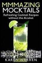 Mmmazing Mocktails