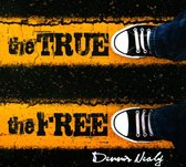 The True The Free