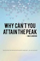 Why Can't You Attain the Peak