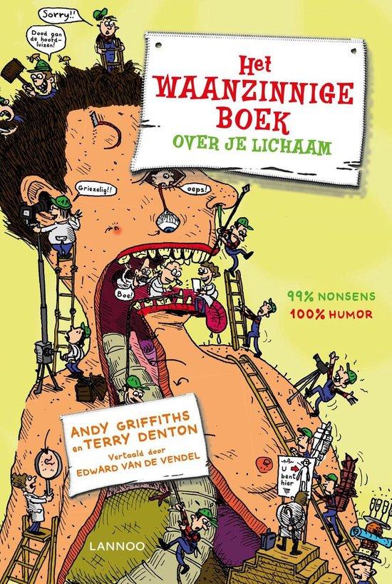 Boek cover Het waanzinnige boek over je lichaam van Andy Griffiths (Hardcover)