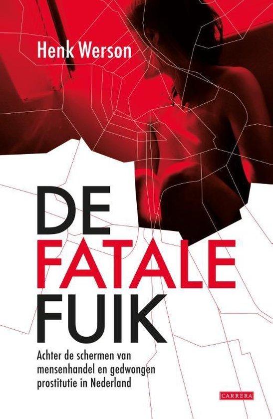 De fatale fuik - Henk Werson |