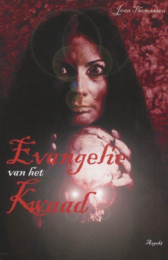 Evangelie van het kwaad - J. Thomassen | Fthsonline.com