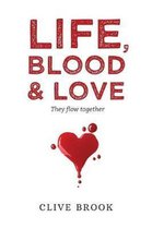 Life, Blood and Love