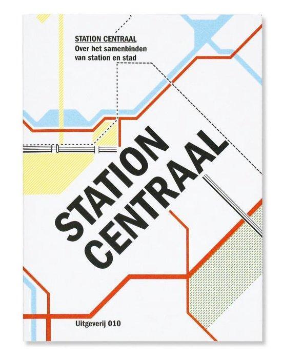 Station Centraal - Ton Venhoeven |