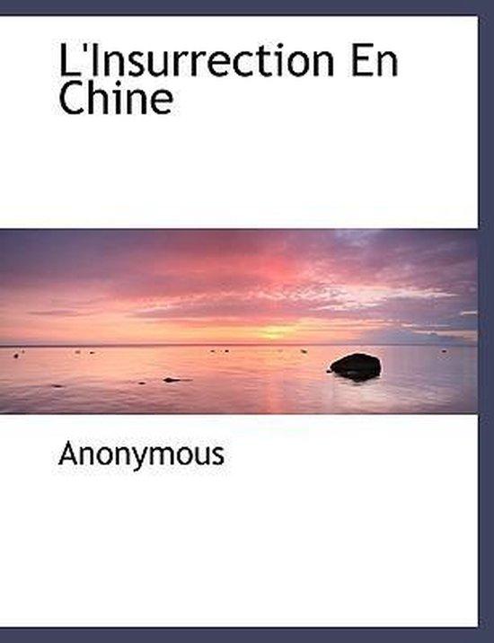 L'Insurrection En Chine