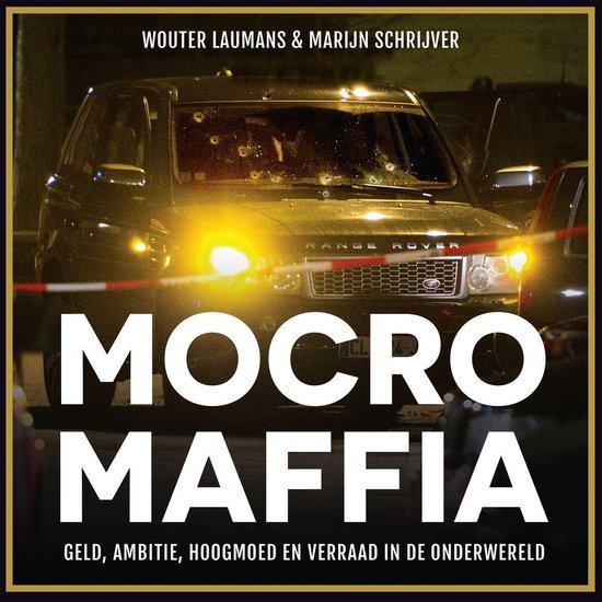 Boek cover Mocro Maffia van Wouter Laumans (Onbekend)