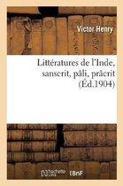 Litteratures de l'Inde, sanscrit, pali, pracrit