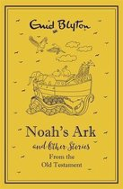 Noah's Ark and Other Bible Stories From the Old Testament