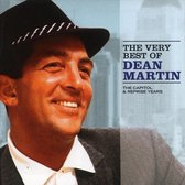The Very Best of Dean Martin: The Capitol & Reprise Years