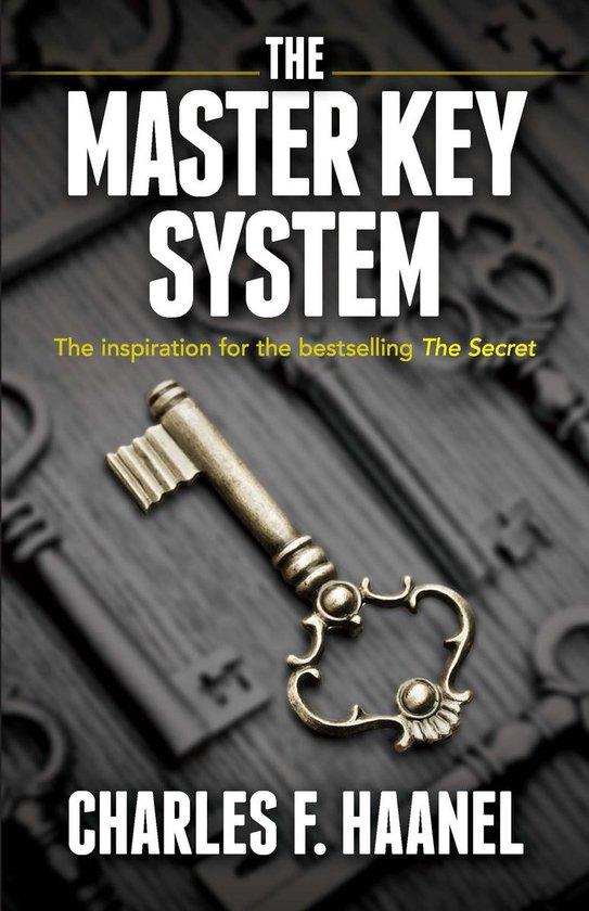 Boek cover The Master Key System van Charles F. Haanel. (Onbekend)