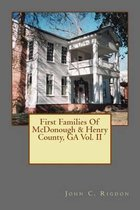 First Families of McDonough & Henry County, Ga Vol. II