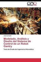 Modelado, Analisis y Diseno del Sistema de Control de Un Robot Gantry