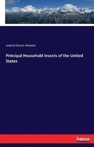 Principal Household Insects of the United States