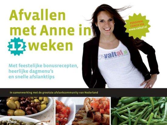 Afvallen met Anne in 12 weken - Anne de Graaf |