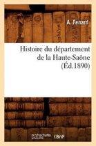 Histoire du departement de la Haute-Saone, (Ed.1890)
