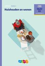 Traject V&V - Huishouden en wonen niveau 3 werkboek