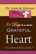 31 Days to More Grateful Heart