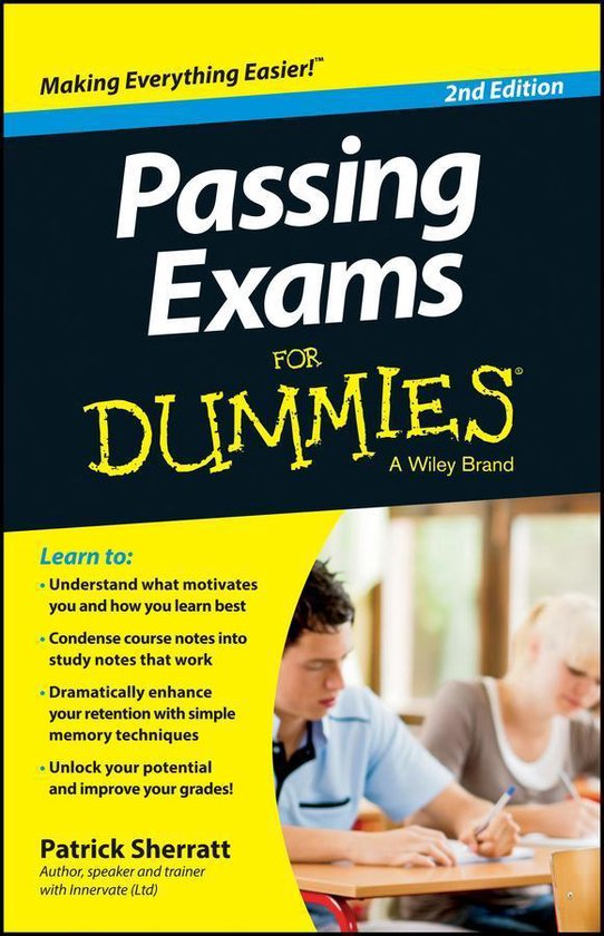 Passing Exams For Dummies