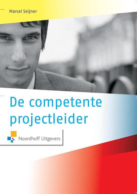 De competente projectleider - Marcel Seijner  