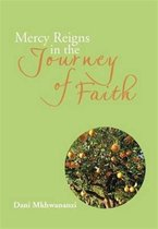 Mercy Reigns in the Journey of Faith