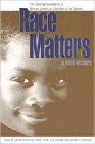 Omslag Race Matters in Child Welfare