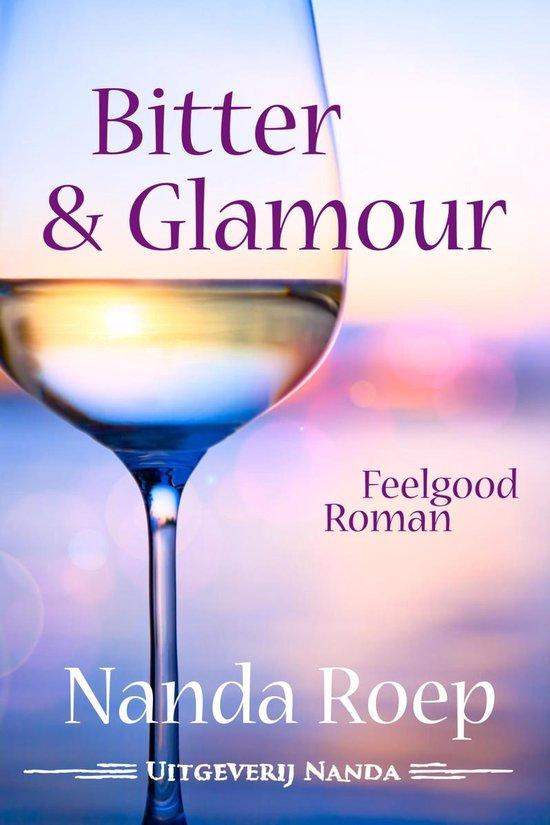 Bitter & glamour - Nanda Roep |