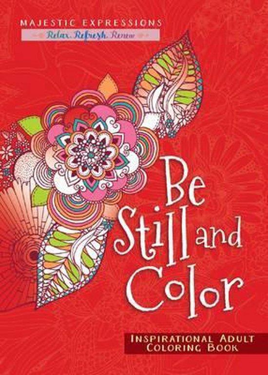 Coloringbook be still and color - Diverse auteurs  