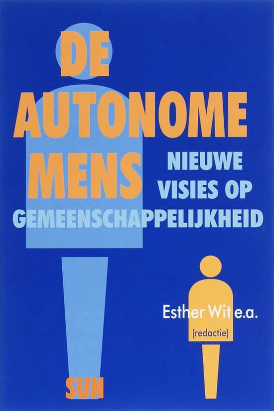 De Autonome Mens - J. Duyndam |