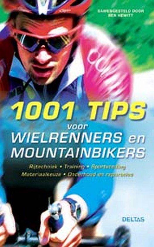 Cover van het boek '1001 tips voor wielrenners en mountainbikers' van B. Hewitt