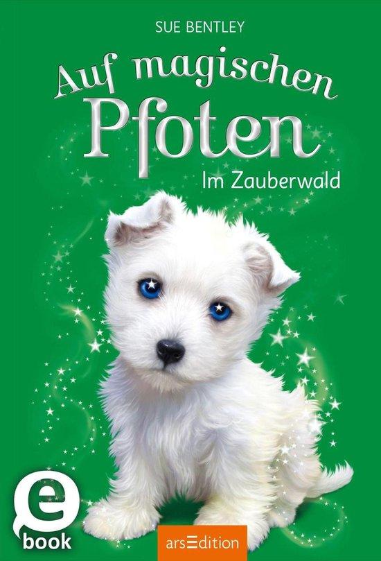 Boek cover Auf magischen Pfoten - Im Zauberwald van Sue Bentley