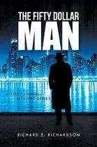 The Fifty Dollar Man