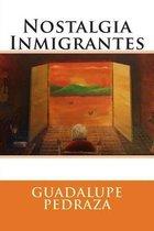 Nostalgia Inmigrantes