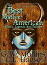 The Best Native American Myths, Legends And Folklore