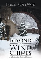 Beyond the Wind Chimes