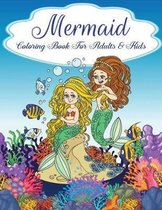 Mermaid Coloring Book for Adults and Kids
