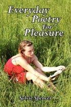 Everyday Poetry For Pleasure