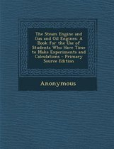Steam Engine and Gas and Oil Engines