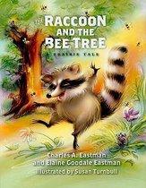The Raccoon and the Bee Tree