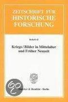 Kriegs / Bilder in Mittelalter und Früher Neuzeit